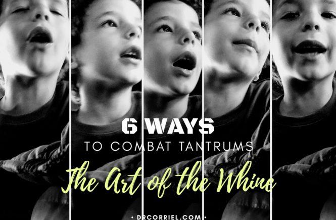 6 Ways to Combat Tantrums