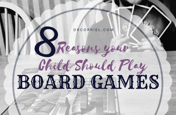8 Reasons Your Child Should Play Board Games!