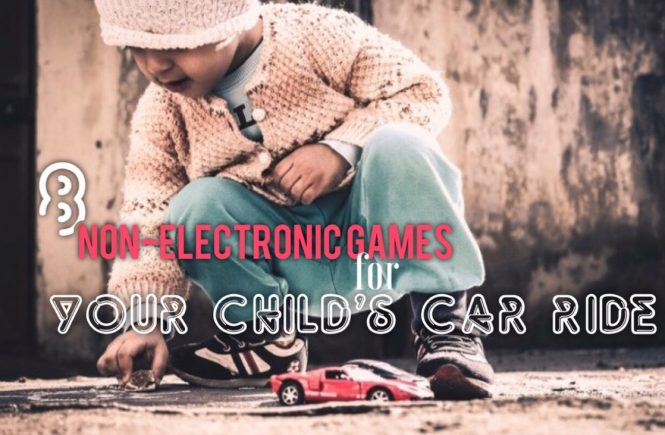 8 Non-Electronic Gams for Your Child's Car Ride