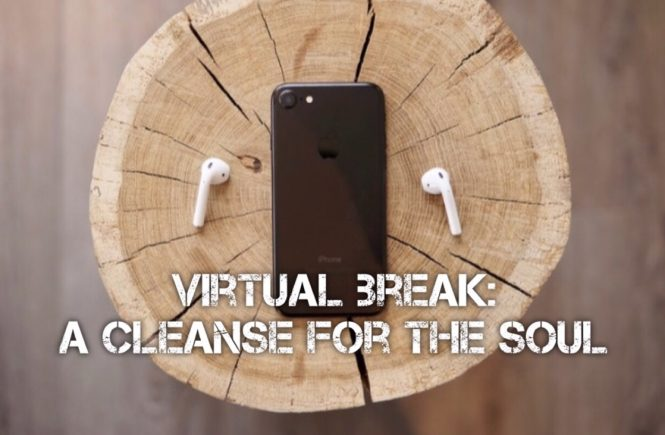 A cleanse for the soul: a Virtual Break, discussed by medical doctor Dana Corriel