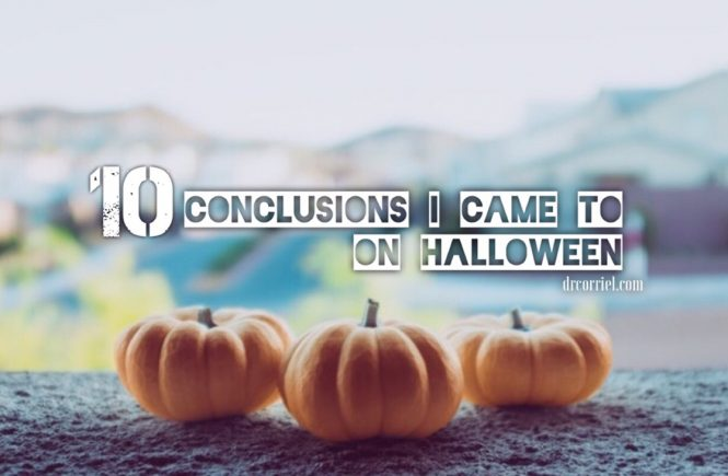 10 Conclusions I Came to On Halloween
